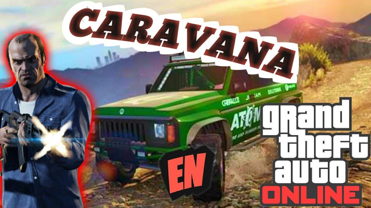 CARAVANA EN CAMIONETAS 4x4 GTA V ONLINE