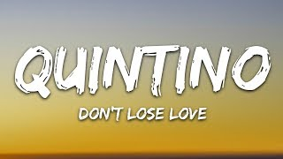 Gambar cover Quintino & AFSHeeN - Don't Lose Love (Lyrics) feat. Cher Lloyd