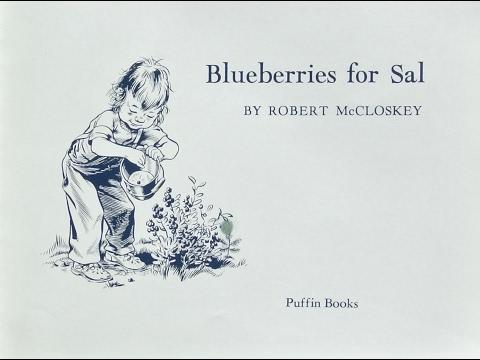 Blueberries For Sal - Caldecott Medal w/ Music &  EFX