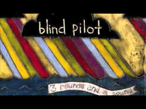 Blind Pilot - One Red Thread (HD)