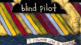 Watch Blind Pilot One Red Thread video