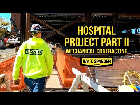 Hospital Commercial Plumbing Part 2 - Wm. T. Spaeder