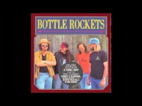 Bottle Rockets - Indianapolis