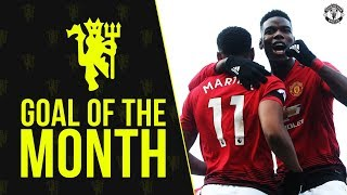Manchester United Goal of the Month | February 2019 | Pogba, Rashford, Laird, Devlin & More!