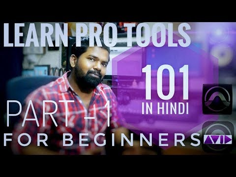 Pro Tools Tutorial In Hindi ||For Beginners || Part – 1 || By – Journey Pictures