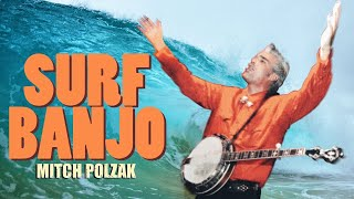 You won't believe this! SURF BANJO! NEVER BEFORE ATTEMPTED 5-STRING SURF ARRANGEMENTS!