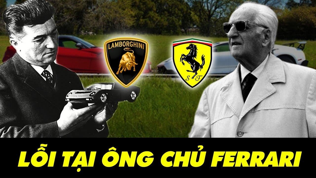 Câu Chuyện Lamborghini Ra Đời - Ferrari Không Thích Điều Này, Nhưng Lỗi Tại Ai? - YouTube