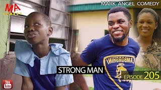 Download Mark Angel Comedy - STRONG MAN (Mark Angel Comedy Episode 205)