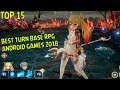 Top 15 Best Turn Base RPG Android Games 2018
