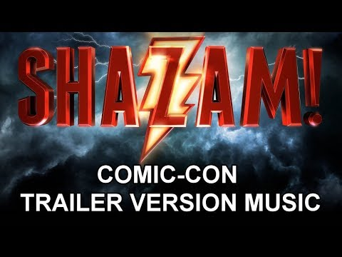 SHAZAM! Comic-Con Trailer Music Version | Full & Proper Movie Teaser Trailer Theme Song