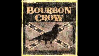 Watch Bourbon Crow Drink till You Aint Ugly video