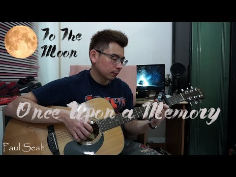 Once Upon a Memory (To The Moon) - Paul Seah | Guitar Fingerstyle Cover