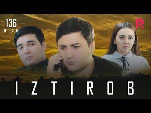 Iztirob (o'zbek Serial) | Изтироб (узбек сериал) 136-qism #UydaQoling