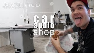 Setup a Car Audio Shop - Amplified #152