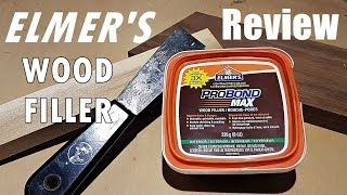 Elmer's Pro Bond Mąx Wood Filler Review