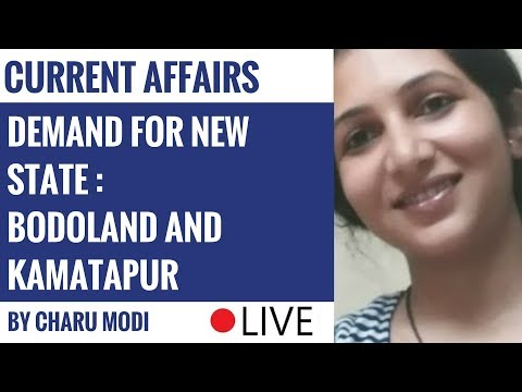 Demand For New State : Bodoland And Kamatapur By Charu Modi