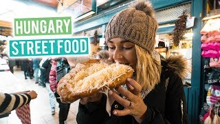 Trying Hungarian Street Food | What to Eat in Budapest