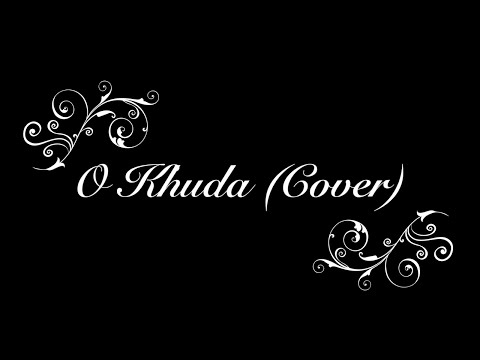 O Khuda - Unplugged Cover (Shreyas Kulkarni)   Om Swastik Music