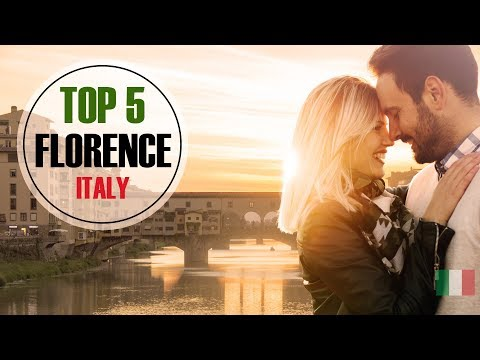 Top 5 things to do in Florence (Italy) for 2018 ❤