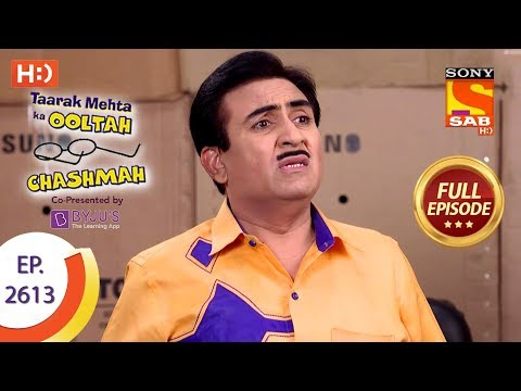 Taarak Mehta Ka Ooltah Chashmah - Ep 2613 - Full Episode - 30th November, 2018