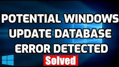 Fix Potential Windows Update Database Error Detected in Windows 10
