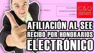 AFILIACIÓN AL SEE RECIBO POR HONORARIOS ELECTRÓNICO
