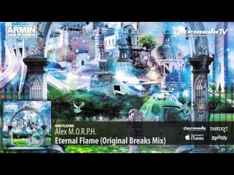 Alex m o r p h eternal flame original breaks mix