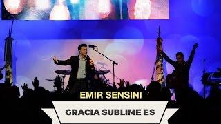 vuclip EMIR SENSINI - Gracia Sublime Es - OFICIAL HD