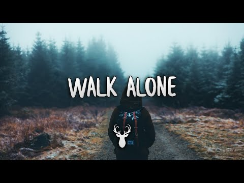 Walk Alone | Chill Out Mix