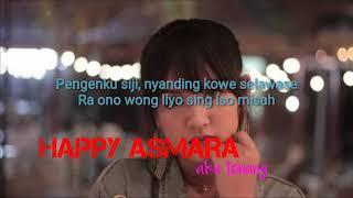 Happy Asmara Aku Tenang