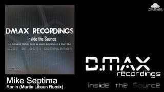 Mike Septima - Ronin (Martin Libsen Remix)