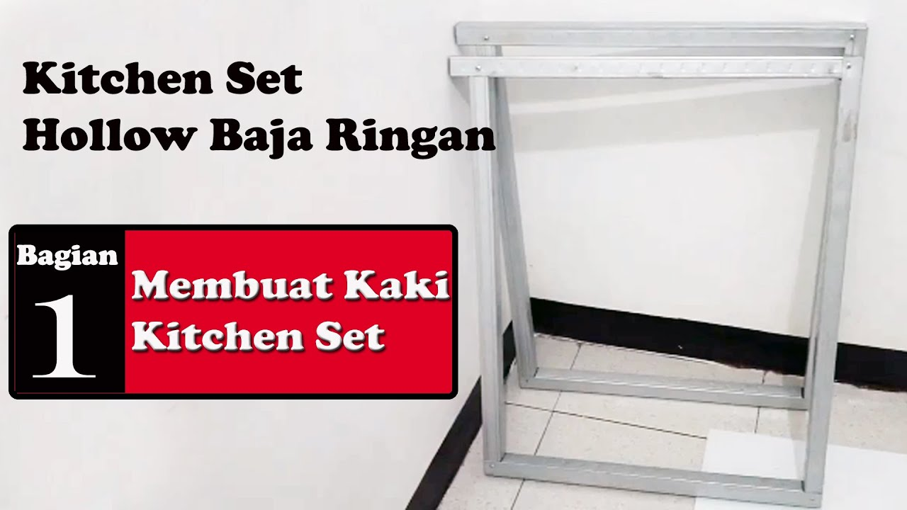 Kitchen Set Hollow Baja Ringan 1 Membuat Kaki Kitchen Set