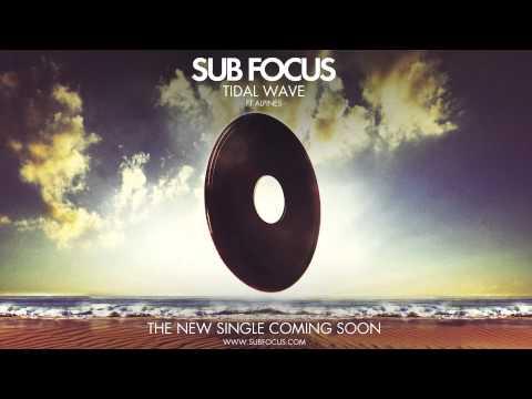 Sub Focus - 'Tidal Wave' feat. Alpines - ( Radio Rip )