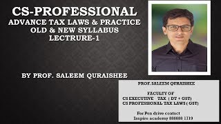 LECTURE 1 ADVANCE TAX LAWS & PRACTICE (CS PROFESSIONAL)