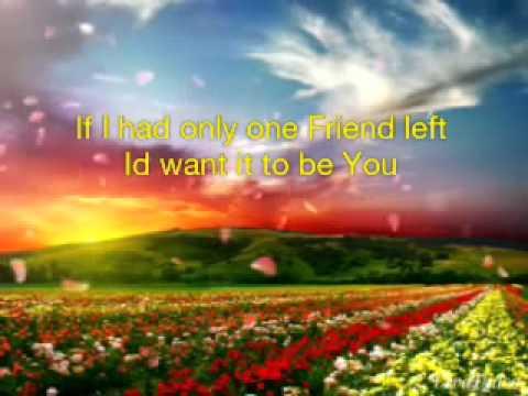 One Friend -With Lyrics (The Angel)