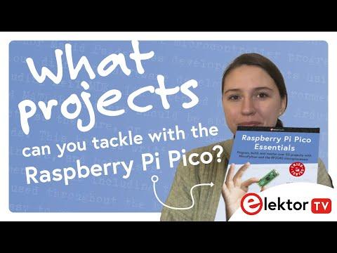 Raspberry Pi Pico Essentials - New Book by Elektor...