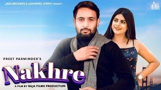Nakhre Full HD Preet Parminder New Punjabi Songs 2020 Punjabi Songs Jass Records