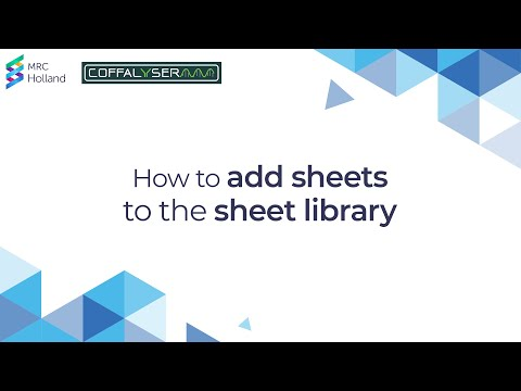 How to add Coffalyser sheets to the sheet library    by MRC-Holland