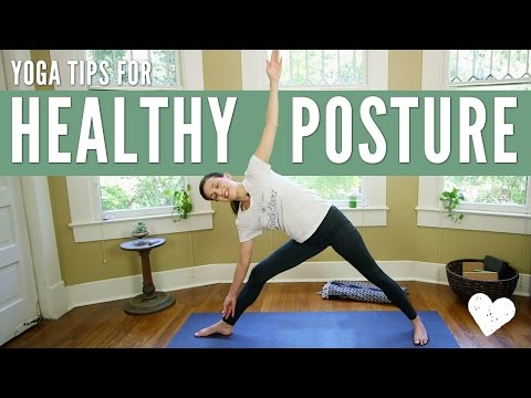 Yoga For Healthy Posture Yoga Tips