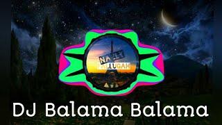 Gambar cover Dj Balama Balama🎶
