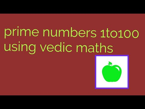 How to find 1to100 prime numbers using vedic maths within seconds