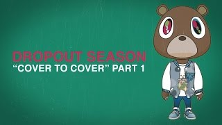 Kanye West: Cover To Cover (Part 1)