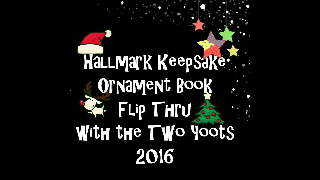Hallmark Keepsake Ornament Dream Book Flip thru 2016  YouTube