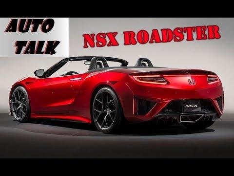 Honda Nsx Roadster 2018 Auto Talk 019 Youtube