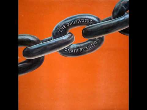 The Crusaders - Chain Reaction (full album) 1975