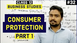 #32, Consumer protection and legal laws(Class 12 Business)