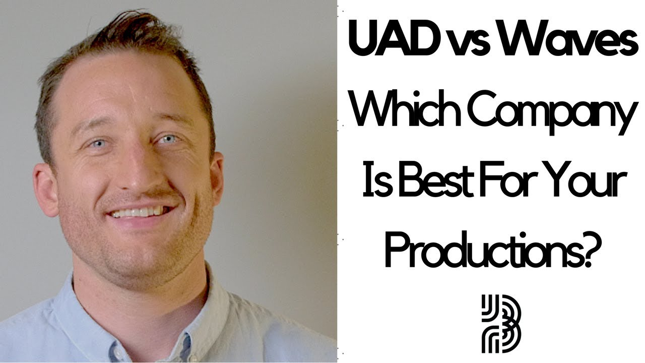 UAD vs Waves Plugins | Which Company is Best For Your Productions?