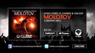 Dario Synth vs. Darren & Vincent - Molotov (Original Mix)