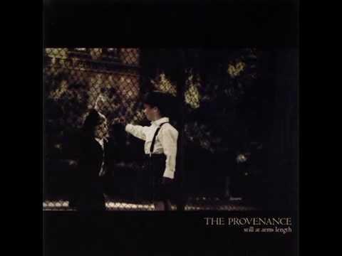 The Provenance - Still At Arm's Length (Full album)