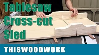 Crosscut Sled for the Tablesaw